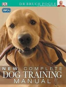 RSPCA New Complete Dog Training Manual, Bruce Fogle | Paperback Book | Good | 97