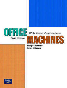 NEW Office Machines: With Excel Applications (6th Edition) by Jimmy C. McKenzie