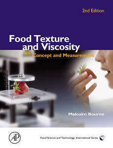 Food Texture and Viscosity, Second Edition: Concept and Measurement (Food Scienc