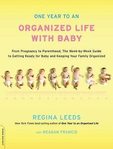 One-Year-to-an-Organized-Life-with-Baby-From-Pregnancy-to-Parenthood-the