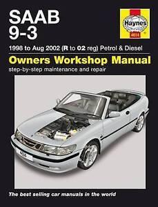 Saab 9-3 Petrol and Diesel Service and Repair Manual by Haynes Publishing Group