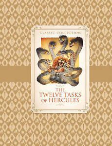 Classic Collection: The Twelve Tasks of Hercules ' Saviour Pirotta