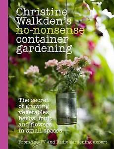 Christine-Walkden-039-s-No-Nonsense-Container-Gardening