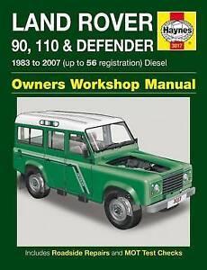 New Haynes Repair Manual Land Rover 90, 110 & Defender Diesel (83 - 07) up to 56