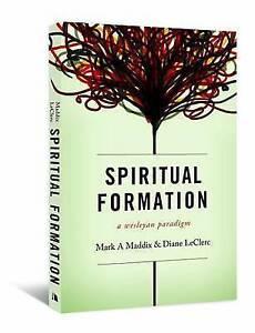 Spiritual Formation: A Wesleyan Paradigm by Leclerc, Diane -Paperback