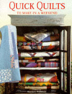 Quick Quilts to Make in a Weekend, Wilkinson, Rosemary Paperback Book