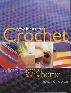 New Ideas for Crochet: Stylish Projects for the Home, Capaldi, Darsha, New Book