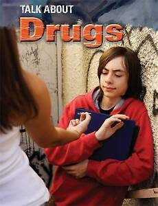 Talk About: Drugs, Jacqui Bailey