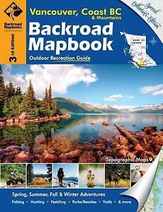 Backroads Map Book - Vancouver, Coast BC Mountains