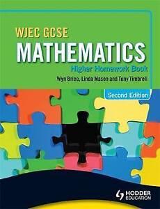 WJEC GCSE Mathematics: Higher Homework Book by Linda Mason, Wyn Brice, Tony...