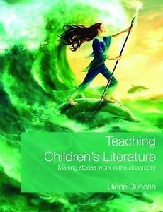 Teaching Children's Literature: Making Stories Work in the Classroom-ExLibrary