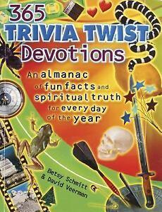 365 trivia twists devotions an almanac of fun facts and spiritual