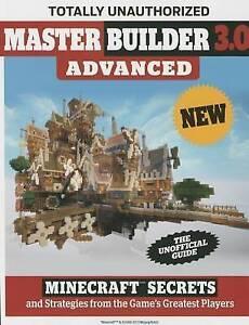 Master Builder 30 Advanced Minecraft Secrets Strategies fro by Triumph Books