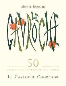 Le Gavroche Cookbook, Roux Jr., Michel, New Book