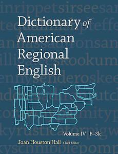 Dictionary of American Regional English: v. 4 by Harvard University Press...