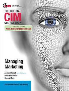 Nicholson, Francis : CIM Coursebook: Managing Marketing