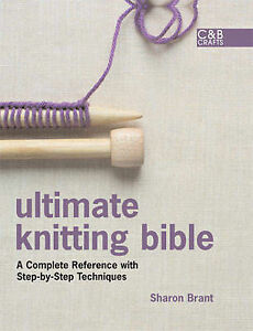 Ultimate-Knitting-Bible-A-Complete-Reference-with-Step-by-step-Techniques-Shar