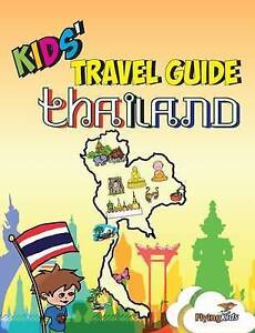 Kids' Travel Guide - Thailand: The Fun Way to Discover Thailand - Especially for