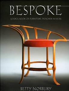 Bespoke: Source Book of Furniture Designer Makers by Betty Norbury (Hardback,...