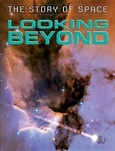 USED (VG) Looking Beyond (The Story of Space) by Steve Parker