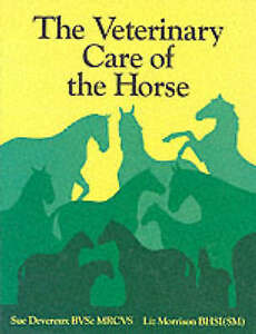 THE VETERINARY CARE OF THE HORSE.