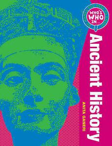 Who's Who in Ancient History, Anita Ganeri