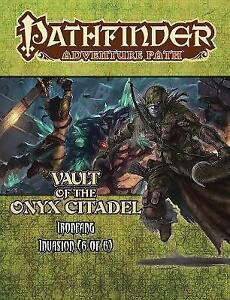 Pathfinder Adventure Path: Ironfang Invasion, Vault of the Iron Citadel 6 of...
