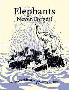 Very Good, Elephants Never Forget!, Anushka Ravishankar, Christine Pieper, Book