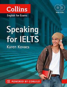 Collins English for IELTS: IELTS Speaking: IELTS 5-6+ (B1+) by Karen E. Kovacs (