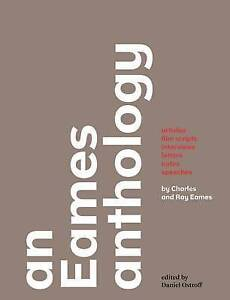 USED (LN) An Eames Anthology: Articles, Film Scripts, Interviews, Letters, Notes