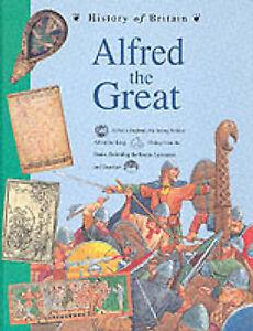 History of Britain Topic Books: Alfred the Great Hardback,Williams, Brenda,Good