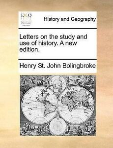 NEW Letters on the study and use of history. A new edition.