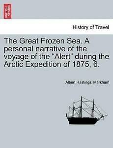 The Great Frozen Sea Personal Narrative Voyage Alert During Arctic Expedition 18