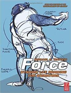 Force Dynamic Life Drawing for Animators  2nd Edition