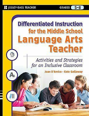 Middle School Language Arts (Differentiated Instruction for the Middle School Language Arts Teacher :... )
