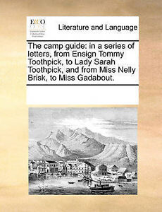 The Camp Guide In Series Letters Ensign Tommy Toothpi by Multiple Contributors