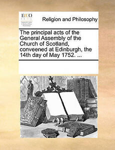 The Principal Acts of the General Assembly of the Church of Scotl 9781170347454