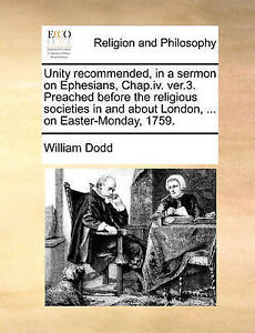 Unity Recommended in Sermon on Ephesians ChapIV Ver3 Prea by Dodd William