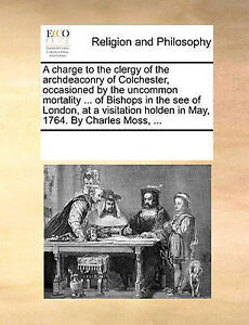 A   Charge Clergy Archdeaconry Colchester Occas by Multiple Contributors