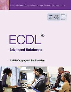 Holden, Paul, ECDL Advanced Databases, Very Good Book