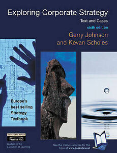 Exploring Corporate Strategy: Text and Cases by Kevan Scholes, Gerry Johnson (P…