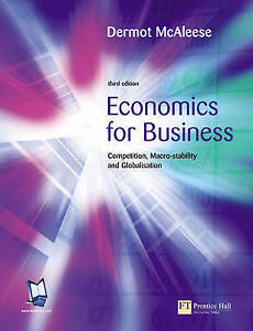 Economics For Business: Competition, Macro-stability & Globalisation-ExLibrary