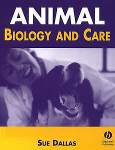 EX-LIBRARY Animal Biology and Care Dallas, Sue 0632050543