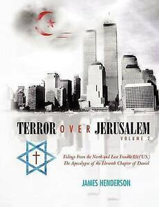 Terror Over Jerusalem: Volume 2: Tidings From the North and East Trouble Us (U.S