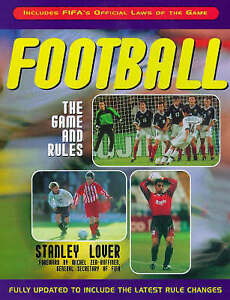 """""""VERY GOOD"""" Football: The Game and Rules, Lover, Stanley, Book"""