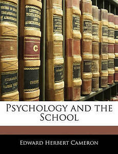 USED-LN-Psychology-and-the-School-by-Edward-Herbert-Cameron