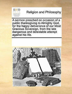 A   Sermon Preached on Occasion Public Thanksgiving Almig by Multiple Contributo