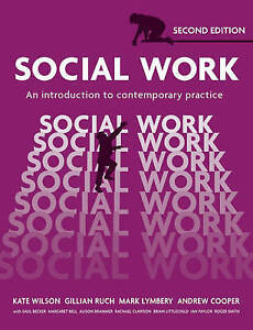 Social Work: An Introduction to Contemporary Practice (Paperback), WILSON, KATE.