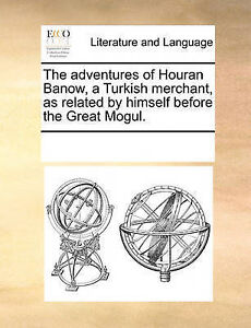 The Adventures Houran Banow Turkish Merchant as Related by by Multiple Contribut