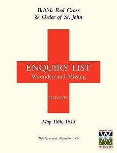 British Red Cross and Order of St John Enquiry List for Wounded and Missing:...